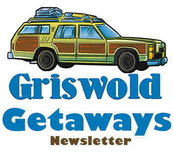Griswold Getaways Vacation Newsletter